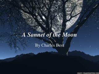 A  Sonnet of the Moon