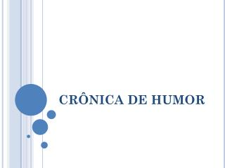 CRÔNICA DE HUMOR
