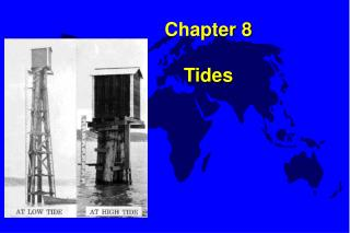 Chapter 8 Tides