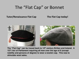 "The ""Flat Cap"" or Bonnet"