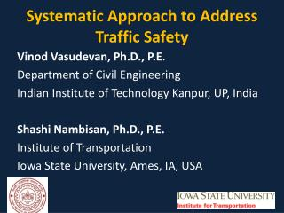 Systematic Approach to Address Traffic Safety