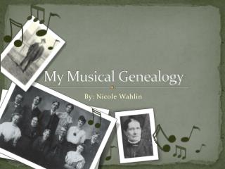 My Musical Genealogy