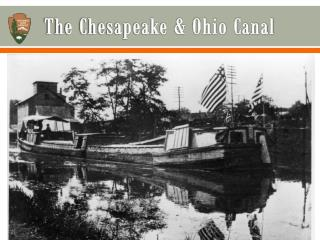 The Chesapeake & Ohio Canal