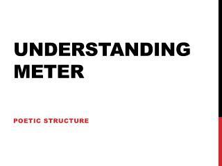 Understanding Meter