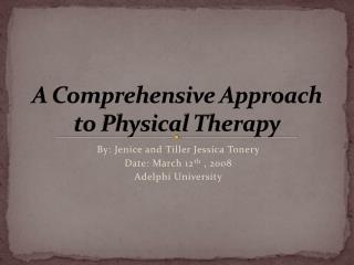 A Comprehensive Approach to Physical Therapy