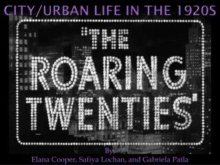 City/Urban Life in the 1920s