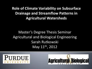 Master's Degree Thesis Seminar Agricultural and Biological Engineering Sarah Rutkowski