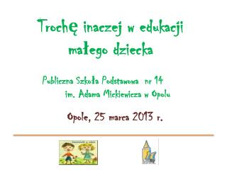 Opole,  25 marca 2013 r.