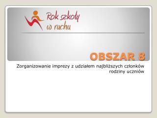 OBSZAR 8