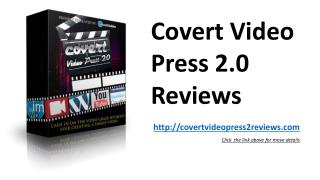 Covert Video Press 2.0 Reviews
