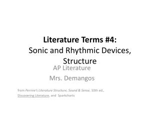 Literature Terms #4: Sonic and Rhythmic Devices, Structure