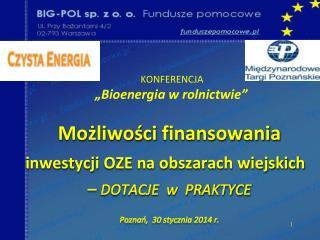 """KONFERENCJA """" Bioenergia w rolnictwie"""""""