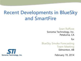 Recent Developments in BlueSky and SmartFire