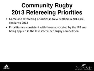 Community Rugby  2013 Refereeing Priorities