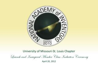 University of Missouri-St. Louis Chapter Launch and Inaugural Member Class Induction Ceremony