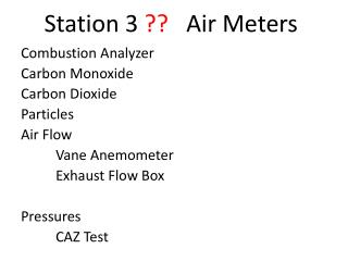Station 3  ?? Air Meters