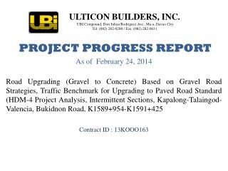 PROJECT PROGRESS REPORT As of  February 24, 2014