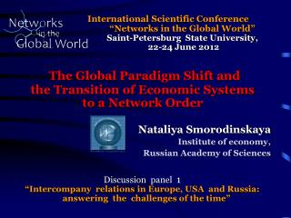 The Global Paradigm Shift and  the Transition of Economic Systems to a Network  O rder