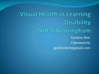 Visual Health in Learning Disability NHFN Birmingham