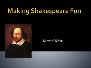 Making Shakespeare Fun