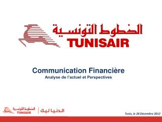 Communication Financi�re Analyse de l�actuel et Perspectives