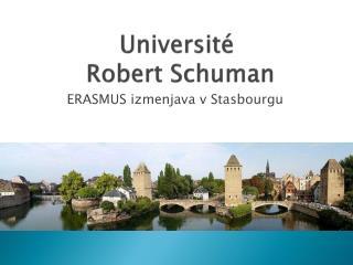 Universit é  Robert Schuman