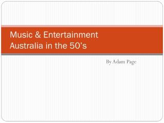 Music & Entertainment Australia in the 50's