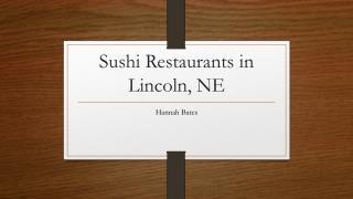 Sushi Restaurants in Lincoln, NE