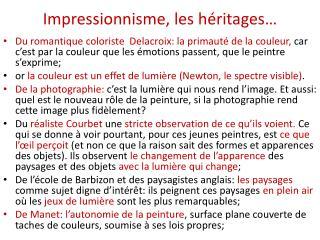 Impressionnisme, les h�ritages �