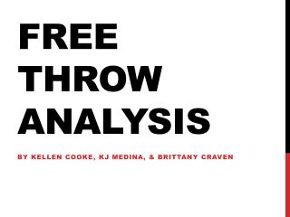 Free Throw Analysis