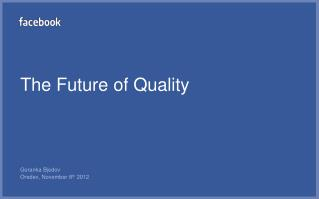 The Future of Quality