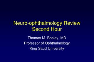 Neuro-ophthalmology Review Second Hour