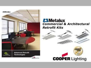 Commercial & Architectural Retrofit Kits