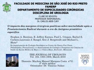 CLUBE DE REVISTA: PROFESSOR RESPONS�VEL: Dr. CARLOS ABIB CURY