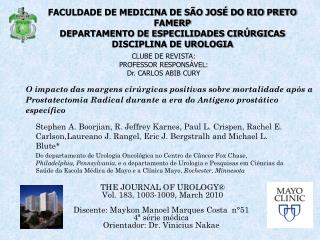 CLUBE DE REVISTA: PROFESSOR RESPONSÁVEL: Dr. CARLOS ABIB CURY