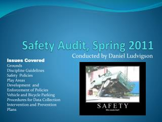 Safety Audit, Spring 2011