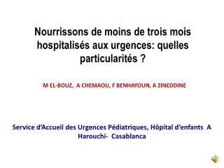 Nourrissons  de moins de trois mois  hospitalisés aux  urgences: quelles particularités?