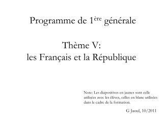 Thème V:  les Français et la République