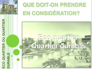 éco quartier ou quartier durable