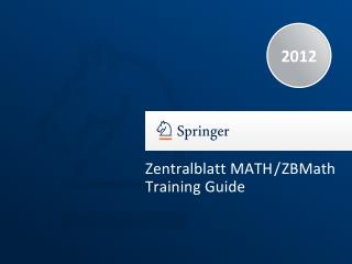 Zentralblatt MATH / ZBMath Training Guide