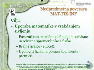 Medpredmetna  povezava MAT-FIZ-INF