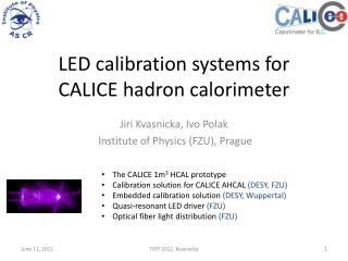 LED calibration systems for CALICE hadron calorimeter