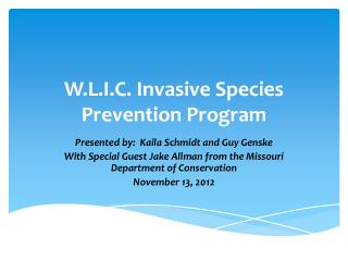 W.L.I.C. Invasive Species Prevention Program