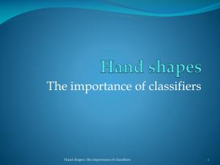 Hand shapes