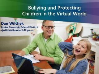 Bullying and Protecting Children in the Virtual World