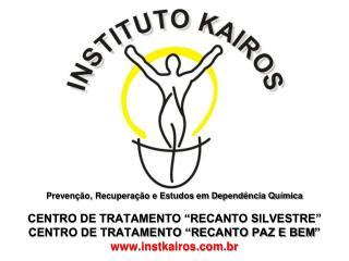 """Prevenção, Recuperação e Estudos em Dependência Química CENTRO DE TRATAMENTO """"RECANTO SILVESTRE"""""""