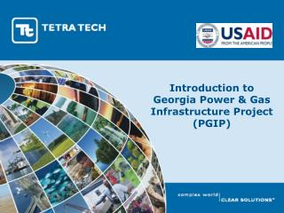 Introduction to Georgia Power & Gas Infrastructure Project (PGIP)