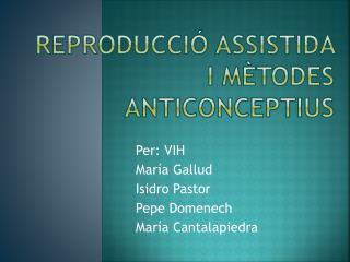 Reproducció assistida i mètodes anticonceptius