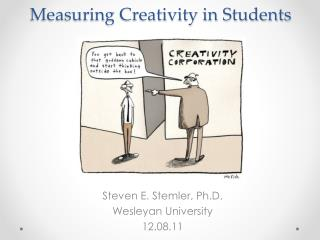 Measuring Creativity in Students