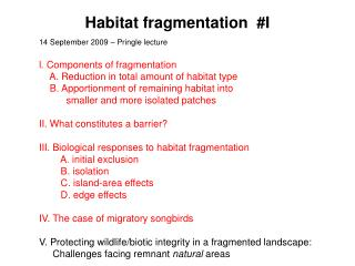 Habitat fragmentation I